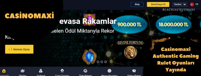 Casinomaxi Authentic Gaming Rulet Oyunları Yayında