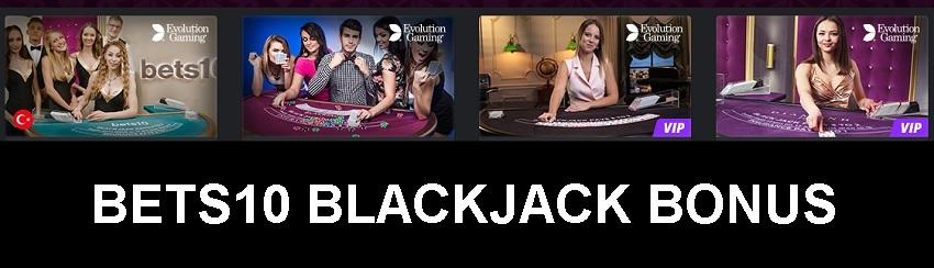 bets10 blackjack bonus